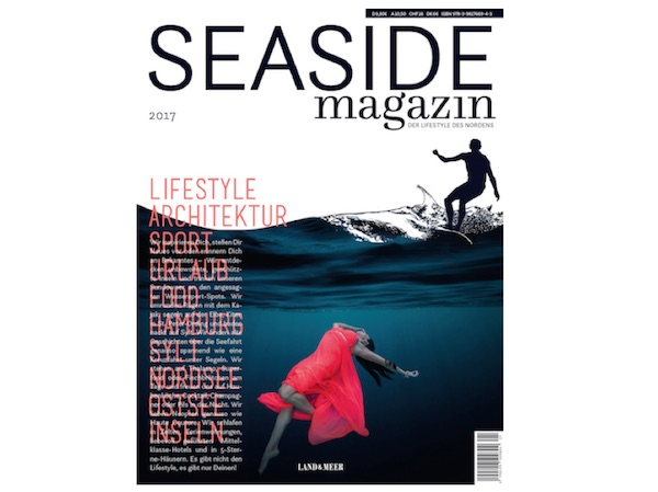 SEASIDE magazin 2017 – Der Lifestyle des Nordens